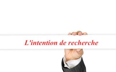 L'intention de recherche dans votre stratégie de référencement ?